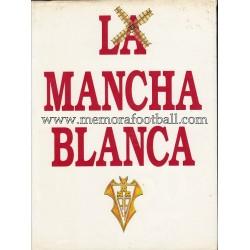 LA MANCHA BLANCA (1991)