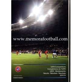 UEFA Competitions 2011/12 Results. Official Report