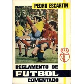 Reglamento del Fútbol, 1975 por Pedro Escartín