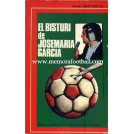 El bisturí de José María García. 1974