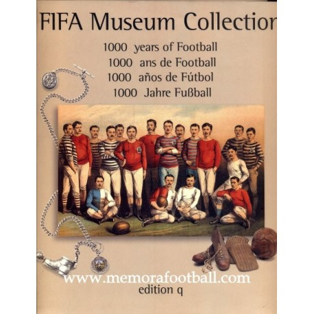 """""""FIFA Museum Collection"""" 1000 years of Football"""