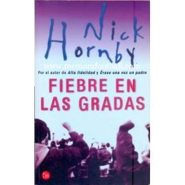 """""""Fiebre en las gradas"""" Nick Hornby, 2001"""