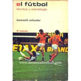 EL FÚTBOL Técnica y estrategia, 1981