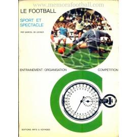 LE FOOTBALL Sport et Spectacle (1967)