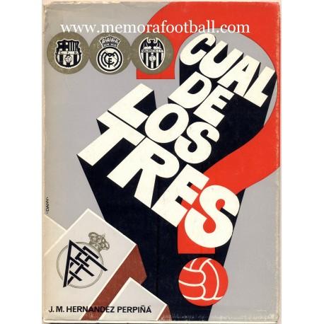 """""""Cual de los Tres"""" (Spanish FA Cup 1972)"""