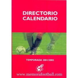 Directorio - Calendario RFEF Temporada 2001/2002