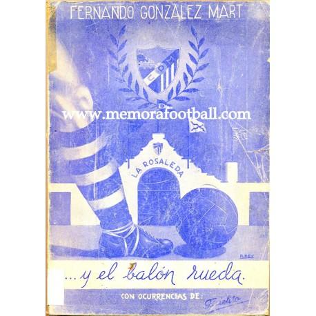 ...Y el balón rueda, 1953 (CD Málaga)