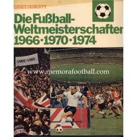 Die Fussball Weltmeisterschaften 1966-1970-1974