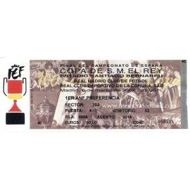 Spanish Cup 2002 Final ticket. Real Madrid v Deportivo