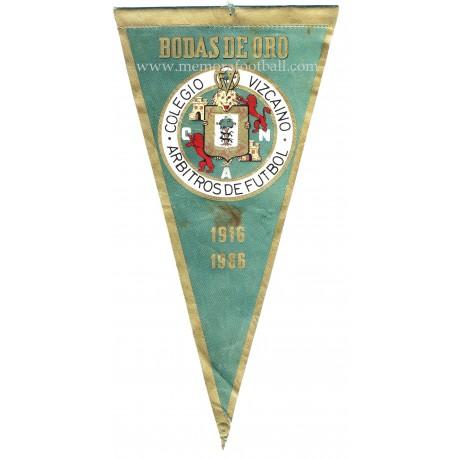 Bodas de Oro Colegio Vizcaino de Árbitros 1916-1966 pennant